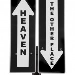 Who Else Wants To Go To Heaven?